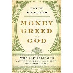 Money, Greed and God