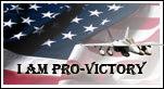 I am Pro Victory in Iraq