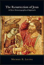 Mike Licona's new book on the resurrection of Jesus