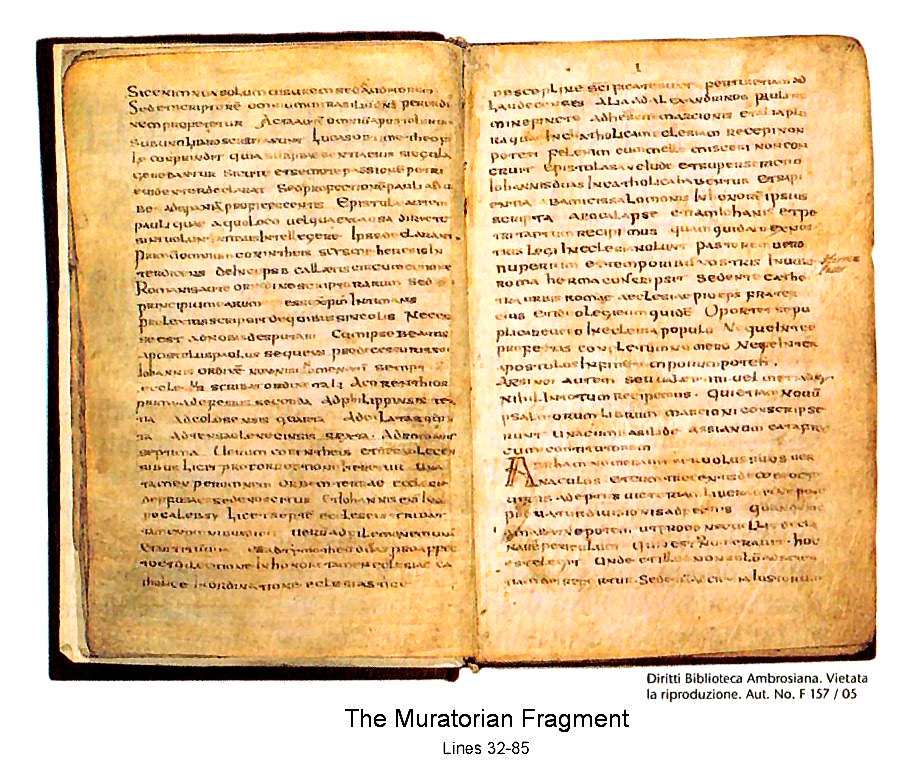 The Muratorian fragment, dated 170 A.D., affirms 22 out of 27 New Testament books
