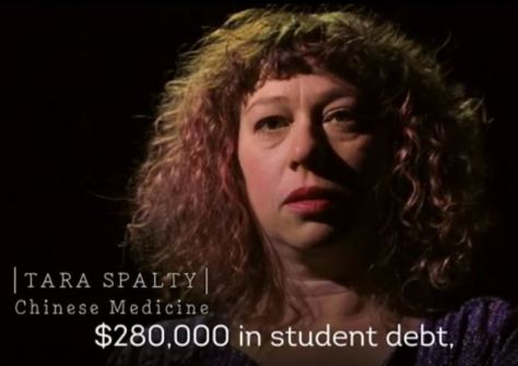 "She has $280,000 in student loan debt for ""Chinese medicine"""