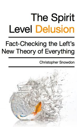 The Spirit Level Delusion: Fact-Checking the Left's New Theory of Everything