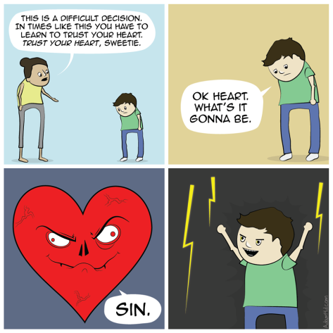 "Christians seem to have lost the ability to say no to ""follow your heart"""